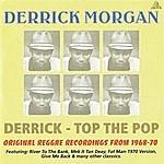 Derrick Morgan Derrick-Top The Pop
