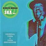 Derrick Morgan Ska, Vol.1