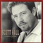 Scott Hall A Matter Of Time