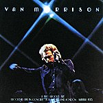 Van Morrison It's Too Late To Stop Now (2CD Set Reissue)