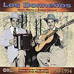 Los Donnenos Grabaciones Originales (Historic First Recordings): 1950-1954