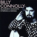 Billy Connolly Glasgow Accents: Stories & Songs
