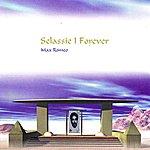 Max Romeo Selassie I Forever
