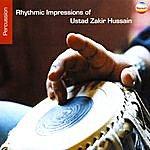 Ustad Zakir Hussain Rhythmic Impressions Of Ustad Zakir Hussain