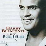 Harry Belafonte Harry Belafonte Sings 24 Calypso And Folk Songs
