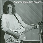 Tommy James Re-Records