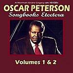 Oscar Peterson A Norman Granz Legacy: Songbooks Etcetera, Vols.1 & 2