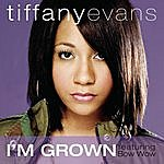 Tiffany Evans I'm Grown (Single)