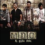 MDO No Queda Nada (Single)