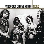 Fairport Convention Gold: Fairport Convention