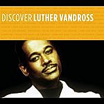Luther Vandross Discover Luther Vandross