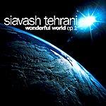 Siavash Tehrani Wonderful World EP No.1