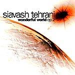 Siavash Tehrani Wonderful World EP No.2