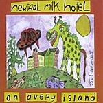 Neutral Milk Hotel On Avery Island