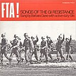 Barbara Dane FTA! Songs Of The GI Resistance