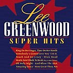 Lee Greenwood Super Hits