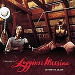 Loggins & Messina The Best: Loggins & Messina Sittin' In Again