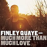 Finley Quaye Much More Than Much Love