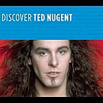 Ted Nugent Discover Ted Nugent