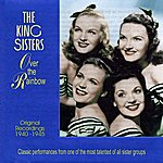 The King Sisters Over The Rainbow: Original Recordings 1940-45