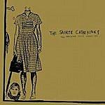 The Sainte Catherines The Machine Gets Under Way (Parental Advisory)