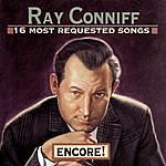 Ray Conniff 16 Most Requested Songs: Encore!