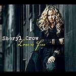 Sheryl Crow Love Is Free (Single)