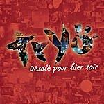 Tryo Désolé Pour Hier Soir (Single)