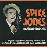 Spike Jones Spike Jones Musical Madness
