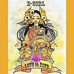 B Girl Love Or Fate (Parental Advisory)