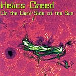 Helios Creed On The Dark Side Of The Sun
