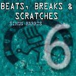 Simon Harris Beats, Breaks & Scratches, Vol.6