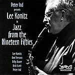 Lee Konitz Jazz From The Nineteen Fifties