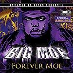 Big Moe Forever Moe (Parental Advisory)