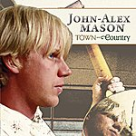 John-Alex Mason Town And Country