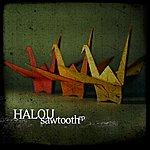 Halou Sawtooth EP