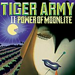 Tiger Army Tiger Army II: Power Of Moonlite