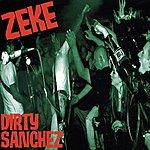 Zeke Dirty Sanchez