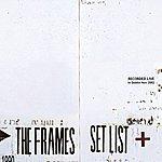The Frames Set List (Live)