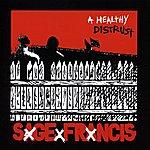 Sage Francis A Healthy Distrust