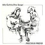 Arlo Guthrie Precious Friend