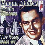 Vaughn Monroe The Very Best Of