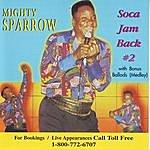 The Mighty Sparrow Soca Jam Back, Vol.2
