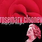 Rosemary Clooney Rosemary Clooney Sings For Lovers
