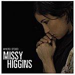 Missy Higgins Where I Stood EP