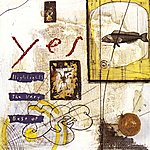 Yes Highlights: The Very Best Of Yes