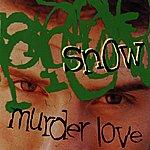 Snow Murder Love