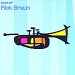 Rick Braun The Best Of Rick Braun