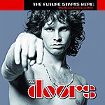 The Doors The Future Starts Here: The Essential Doors Hits (New Stereo Mix)