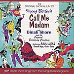 Dinah Shore The Original Show Album Of Irving Berlin's Call Me Madam (Bonus Tracks)